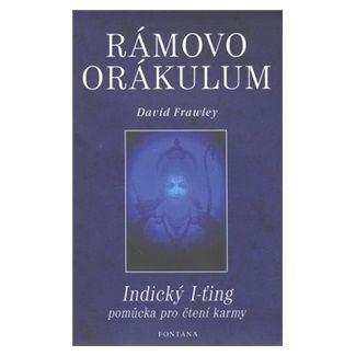 David Frawley: Rámovo orákulum cena od 131 Kč