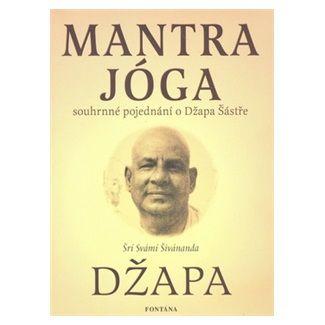 Šrí Svámí Šivánanda: Mantra jóga cena od 138 Kč