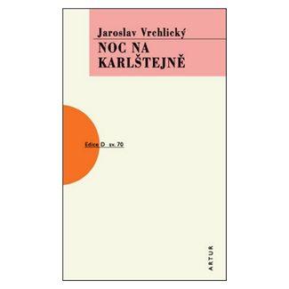 Jaroslav Vrchlický: Noc na Karlštejně cena od 128 Kč