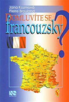 Jana Kozmová, Pierre Brouland: Domluvíte se francouzsky? cena od 130 Kč