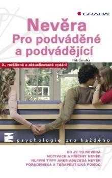 Petr Šmolka: Nevěra - Pro podváděné a podvádějící - 2. vydání cena od 179 Kč