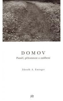 Zdeněk Ambrož Eminger: Domov cena od 128 Kč