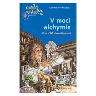 Annette Neubauerová: V moci alchymie cena od 174 Kč