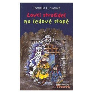 Cornelia Funkeová: Lovci strašidel Na ledové stopě cena od 158 Kč