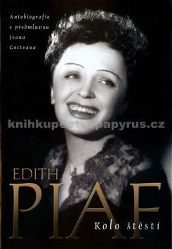 Edith Piaf: Edith Piaf - Kolo štěstí cena od 0 Kč