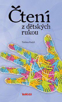 Taťána Katyš: Čtení z dětských rukou cena od 0 Kč