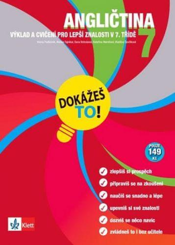 Kolektiv, Podlesnik Vesna: Angličtina 7 - Dokážeš to! - Výklad a cvičení pro lepší znalosti v 7. třídě cena od 74 Kč