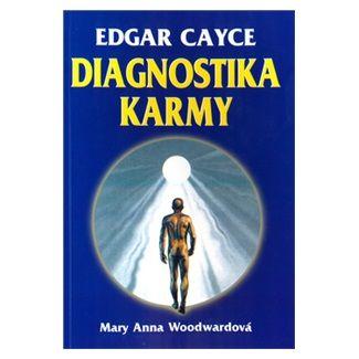 Edgar Cayce: Diagnostika karmy cena od 100 Kč