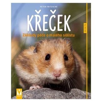 Peter Fritzsche: Křeček - Jak na to cena od 93 Kč