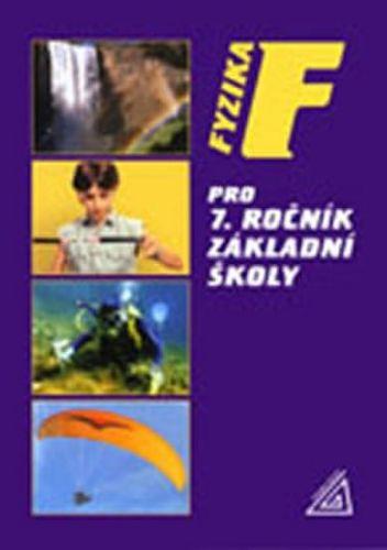 Růžena Kolářová, Jiří Bohuněk: Fyzika pro 7. ročník základní školy cena od 116 Kč