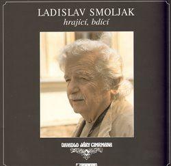 Zdeněk Svěrák: Ladislav Smoljak hrající, bdící cena od 39 Kč