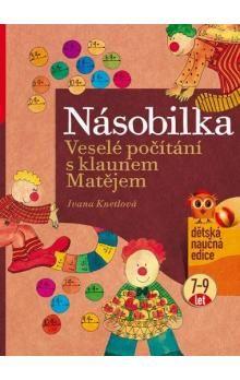 Ivana Knetlová: Násobilka cena od 99 Kč