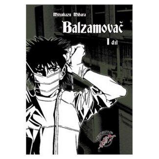 Mitsukazu Mihara: Balzamovač - 1. díl cena od 149 Kč