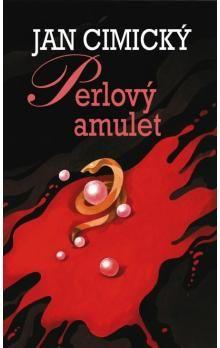 Jan Cimický: Perlový amulet cena od 98 Kč