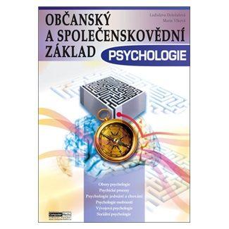 Ladislava Doležalová, Marie Vlková: Psychologie - Občanský a společenskovědní základ cena od 142 Kč