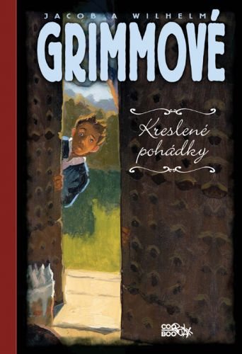 Wilhelm Grimm, Jacob Grimm: Kreslené pohádky cena od 129 Kč