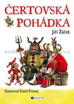 Jiří Žáček: Čertovská pohádka cena od 178 Kč