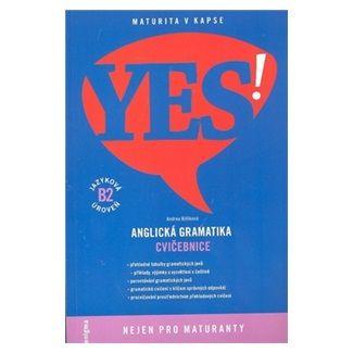 Andrea Billíková: YES! Anglická gramatika cena od 117 Kč