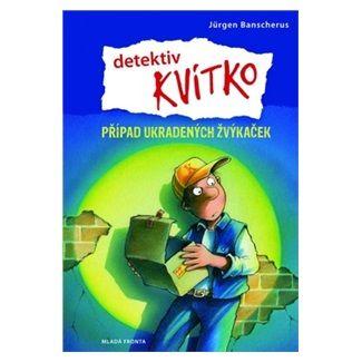 Jürgen Banscherus, Ralf Butschkow: Detektiv Kvítko - Případ ukradených žvýkaček cena od 159 Kč