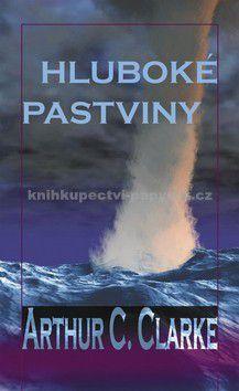 Arthur C. Clarke: Hluboké pastviny cena od 170 Kč