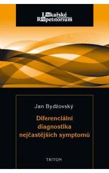 Jan Bydžovský: Diferenciální diagnostika nejčastějších symptomů cena od 95 Kč