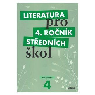 Lukáš Andree: Literatura pro 4. ročník středních škol - Pracovní sešit cena od 160 Kč