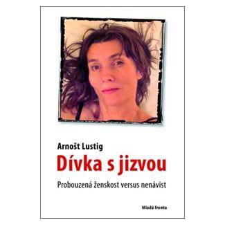 Arnošt Lustig: Dívka s jizvou cena od 151 Kč