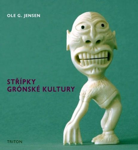 Ole G. Jensen: Střípky grónské kultury cena od 92 Kč