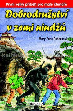 Mary Pope Osborne: Dobrodružství v zemi nindžů cena od 119 Kč