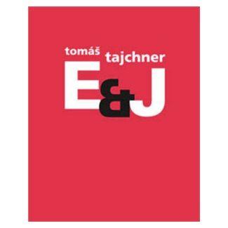Tomáš Tajchner: E&J cena od 89 Kč