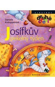 Daniela Krolupperová, Markéta Vydrová: Josífkův pekelný týden cena od 121 Kč