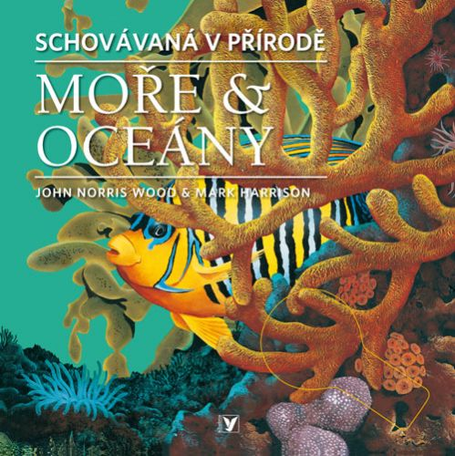 John Norris Wood, Mark Harrison: Moře & oceány cena od 46 Kč