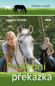 Andrea Wandel: Poslední překážka cena od 55 Kč