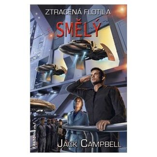 Jack Campbell: Ztracená flotila 2 - Smělý cena od 136 Kč