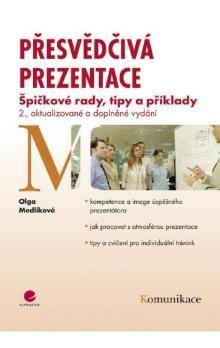 Olga Medlíková: Přesvědčivá prezentace cena od 208 Kč