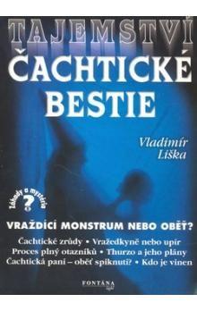 Vladimír Liška: Tajemství čachtické bestie cena od 141 Kč