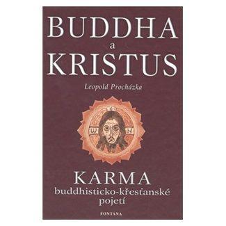 Leopold Procházka: Buddha a Kristus cena od 123 Kč
