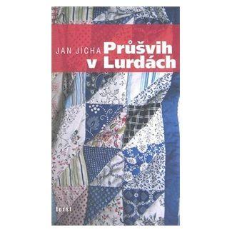 Jan Jícha: Průšvih v Lurdách cena od 129 Kč
