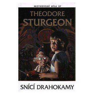 Theodore Sturgeon: Snící drahokamy cena od 116 Kč