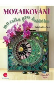 Kateřina Konířová: Mozaikování cena od 157 Kč