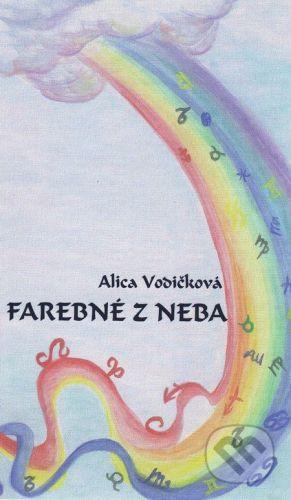 Alica Vodičková: Farebné z neba cena od 122 Kč