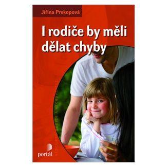 Jiřina Prekopová: I rodiče by měli dělat chyby cena od 117 Kč