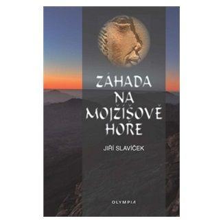 Jiří Slavíček: Záhada na Mojžíšově hoře cena od 87 Kč