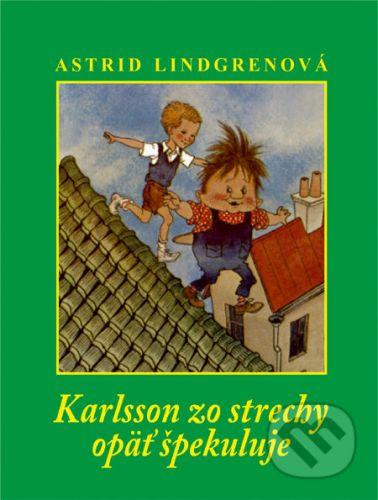 Astrid Lindgren: Karlsson zo strechy opäť špekuluje cena od 185 Kč