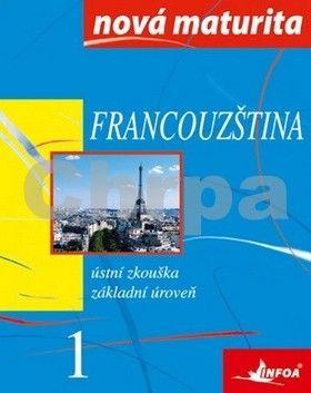 Wieczorek-Szymanska Jolanta: Francouzština - nová maturita 1 - ústní zkouška cena od 129 Kč