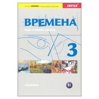 Chamrajeva Jelizaveta, Broniarz Renata: Vremena 3 - učebnice cena od 165 Kč