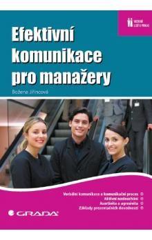 Božena Jiřincová: Efektivní komunikace pro manažery cena od 185 Kč