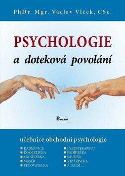 Václav Vlček: Psychologie a doteková povolání cena od 164 Kč