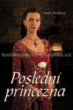 Naďa Horáková: Poslední princezna cena od 171 Kč