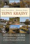 Irena Šindlářová, Miroslav Kobza: Tepny krajiny cena od 167 Kč